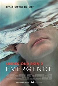 Under Our Skin 2: Emergence (2014) 1080p Poster
