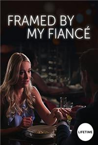 Framed By My Fiancé (2017) 1080p Poster