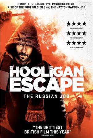 Hooligan Escape The Russian Job (2018) Poster