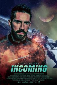 Incoming (2018) 1080p Poster
