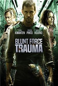 Blunt Force Trauma (2015) Poster
