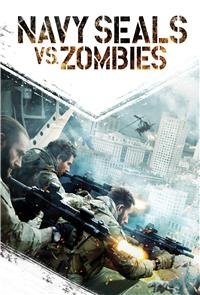 Navy Seals vs. Zombies (2015) Poster