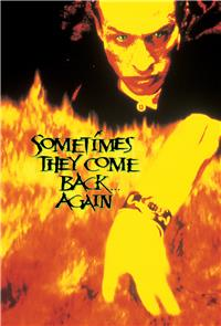 Sometimes They Come Back... Again (1996) 1080p Poster