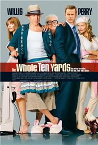 The Whole Ten Yards (2004) 1080p Poster
