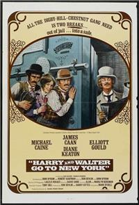 Harry and Walter Go to New York (1976) Poster