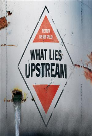 What Lies Upstream (2017) 1080p Poster
