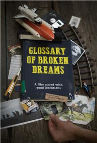 Glossary of Broken Dreams (2018) Poster