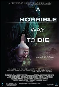 A Horrible Way to Die (2010) 1080p Poster