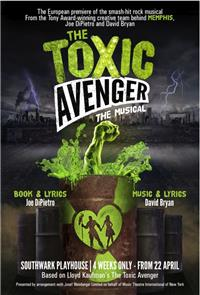 The Toxic Avenger: The Musical (2018) Poster