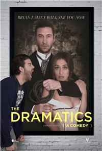 The Dramatics: A Comedy (2015) Poster