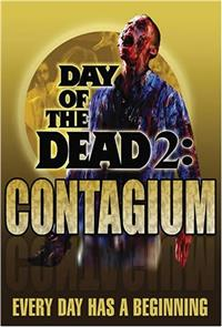 Day of the Dead 2: Contagium (2005) Poster