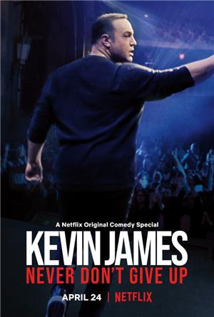 Kevin James: Never Don't Give Up (2018) Poster