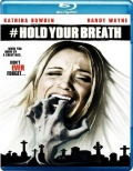Hold Your Breath (2012) Poster