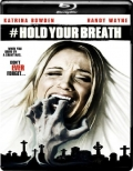 Hold Your Breath (2012) 1080p Poster