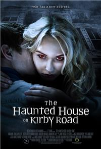 The Haunted House on Kirby Road (2016) 1080p Poster