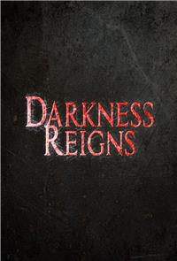 Darkness Reigns (2017) Poster