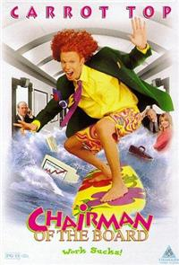 Chairman of the Board (1998) 1080p poster