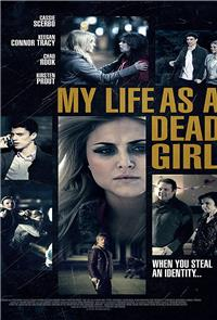 My Life as a Dead Girl (2015) 1080p Poster