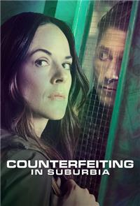 Counterfeiting in Suburbia (2018) 1080p Poster