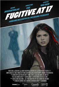 Fugitive at 17 (2012) Poster