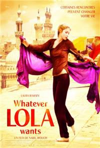 Whatever Lola wants (2007) 1080p poster