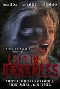 Left In Darkness (2006) poster