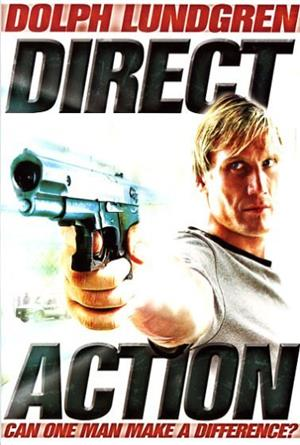 Direct Action (2004) Poster