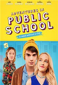 Adventures in Public School (2017) 1080p Poster