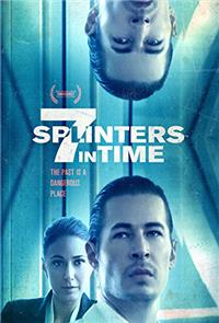 7 Splinters in Time (2018) Poster