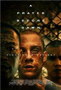 A Prayer Before Dawn (2018) Poster