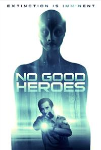 No Good Heroes (2018) Poster