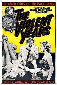 The Violent Years (1956) 1080p Poster
