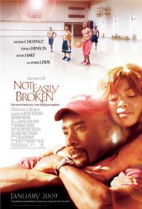 Not Easily Broken (2009) Poster