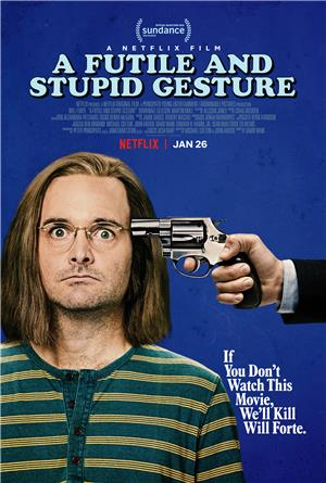 A Futile and Stupid Gesture (2018) Poster