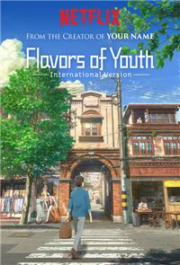 Flavors of Youth (2018) Poster