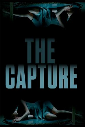 The Capture (2017) 1080p Poster