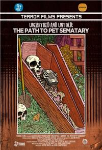 Unearthed & Untold: The Path to Pet Sematary (2017) Poster