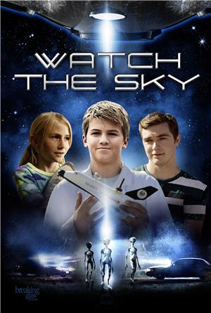 Watch the Sky (2017) 1080p Poster