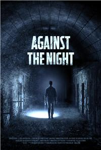 Against the Night (2017) 1080p Poster