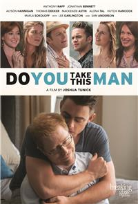 Do You Take This Man (2017) Poster