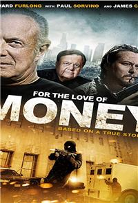 For the Love of Money (2012) 1080p Poster
