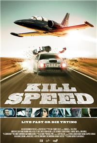 Kill Speed (2010) 1080p Poster