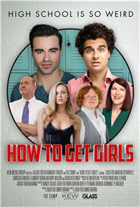 How to Get Girls (2018) Poster