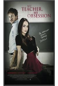My Teacher, My Obsession (2018) 1080p Poster