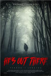 He's Out There (2018) 1080p Poster