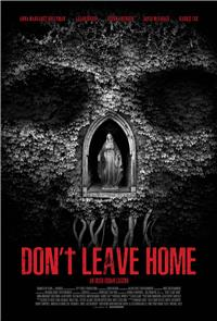 Don't Leave Home (2018) 1080p Poster