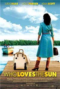 Who Loves the Sun (2006) 1080p Poster