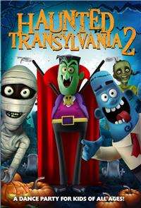 Haunted Transylvania 2 (2018) 1080p Poster