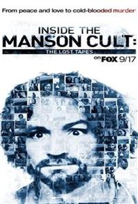 Inside the Manson Cult: The Lost Tapes (2018) Poster