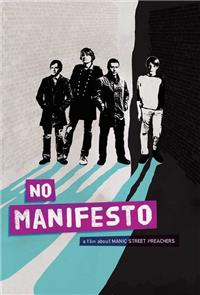 No Manifesto: A Film About Manic Street Preachers (2015) 1080p Poster